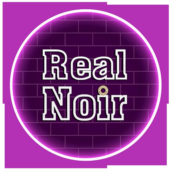 Real Noir